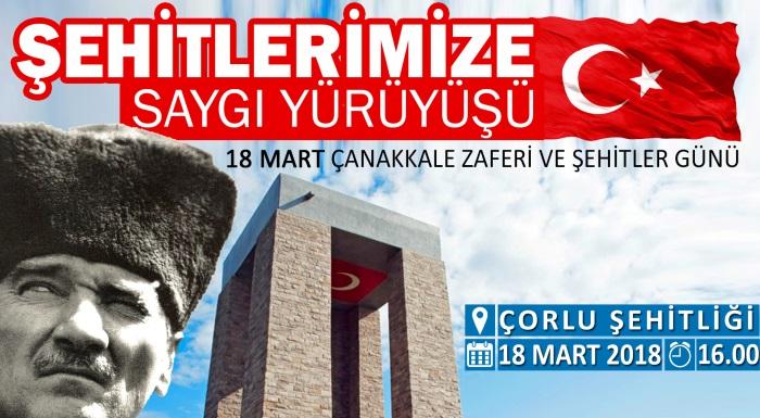 """""""18 MART ÇANAKKALE ZAFERİ VE ŞEHİTLERİMİZE SAYGI"""" YÜRÜYÜŞÜ"""