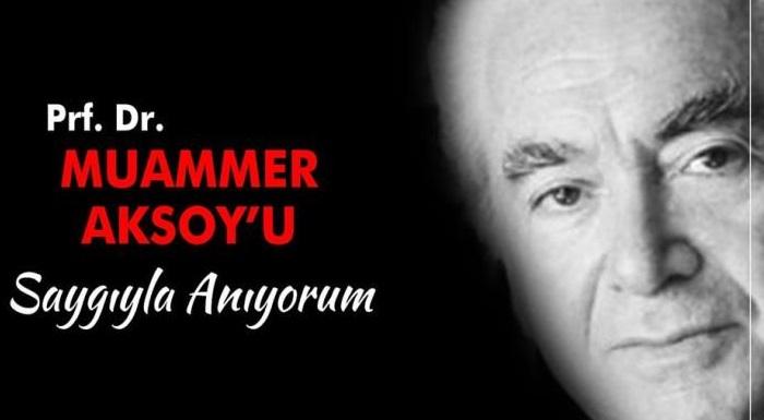 Atatürk devrimlerinin yılmaz savunucusu, Prf.Dr. Muhammer Aksoy'u saygıyla anıyorum.