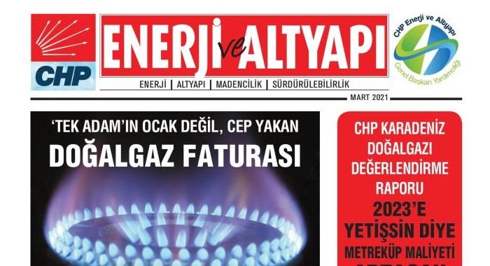 CHP ENERJİ VE ALTYAPI DERGİSİ MART SAYISI YAYINLANDI