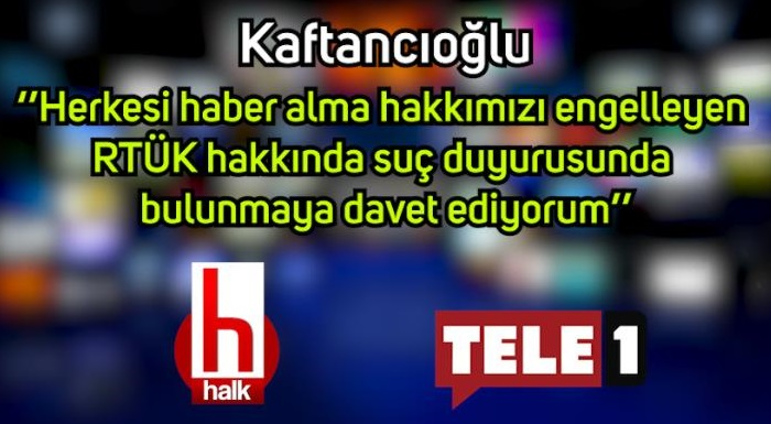 Kaftancıoğlu, Halk TV'ye Verilen Karartma Cezasını Yargıya Taşıdı