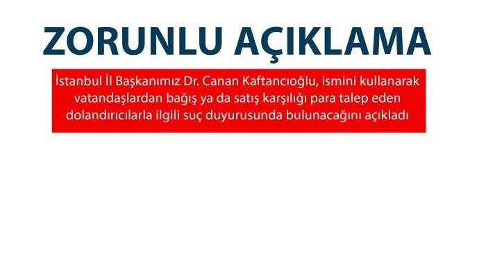 İl Başkanımız Kaftancıoğlu'ndan dolandırıcılarla ilgili açıklama