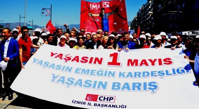 CHP İZMİR'DEN 1 MAYIS ÇAĞRISI - EMEK DEMOKRASİ VE ADALET İÇİN HAYDİ MEYDANLARA