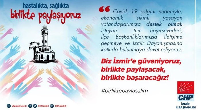 #birliktepaylaşalım - CHP İZMİR'DEN SALGINLA MÜCADELEDE YENİ ADIM